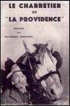"""Roman de Georges Simenon, """"Le charretier de la Providence"""""""